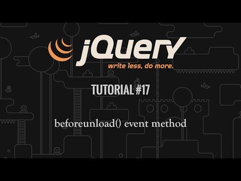 jQuery Tutorial 17: beforeunload()