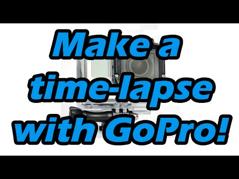 How to make a time-lapse with the GoPro