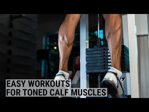Easy workouts for toned calf muscles