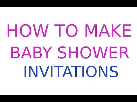 How To Make Baby Shower Invitations for Free!