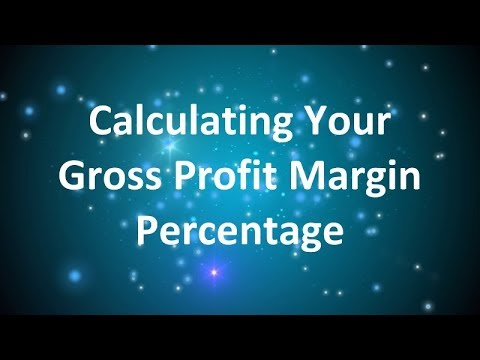 Calculating Your Gross Profit Margin Percentage