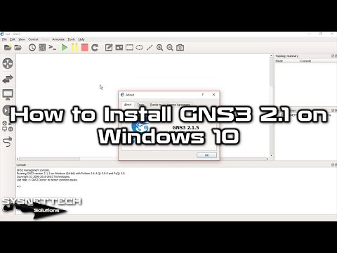✅ How to Install GNS3 on Windows 10   GNS3 2.1.5 Installation   SYSNETTECH Solutions