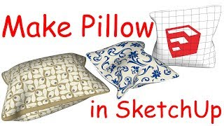How to Make Pillow In SketchUp | Music Jinni