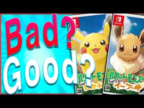 5 GOOD and 5 BAD Things About Pokémon: Lets Go Pikachu and Lets Go Eevee