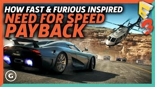 How Fast & Furious Movies Inspired Need For Speed: Payback   E3 2017