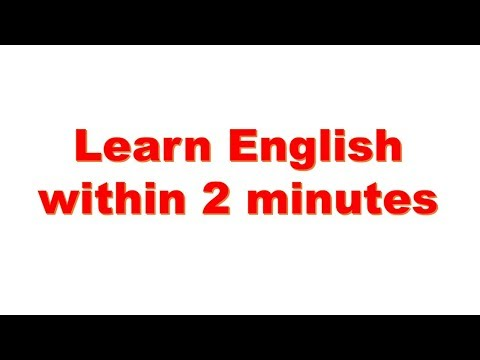 Learn English within 2 minutes