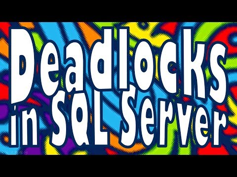 Deadlocks in SQL Server
