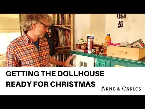 Getting the Doll house ready for Christmas by ARNE & CARLOS.
