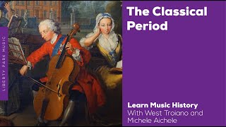 The Classical Period | Music History Video Lesson