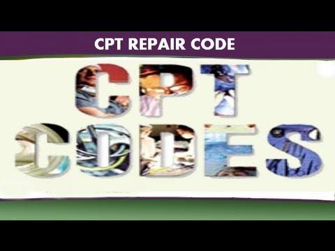 CPT Coding Guidelines — CPT Repair Code