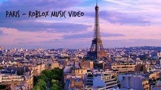 Roblox Song Paris Videos Ytubetv