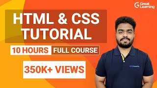 HTML and CSS Full Course | Learn HTML \u0026 CSS in 10 Hours | HTML \u0026 CSS Tutorial | Great Learning