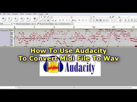 Use Audacity To Convert Midi File To Wav