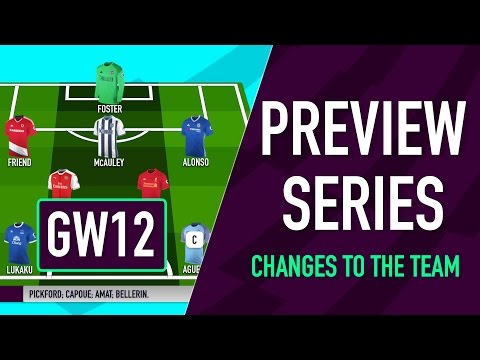 Gameweek 12 Preview | CHANGES TO THE TEAM | Fantasy Premier League 2016/17
