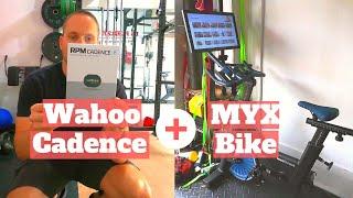 Wahoo cadence sensor with MYX bike