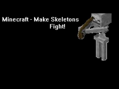 Minecraft | Make 2 (or more!) skeletons fight each other!