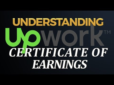 Upwork Certificate of Earnings - Five Things You Need to Know