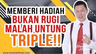 Coach Hendra Hilman - Memberi Hadiah bukan Rugi malah UNTUNG TRIPLE!!