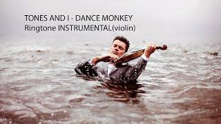 Ringtone INSTRUMENTAL(violin) TONES AND I - DANCE MONKEY