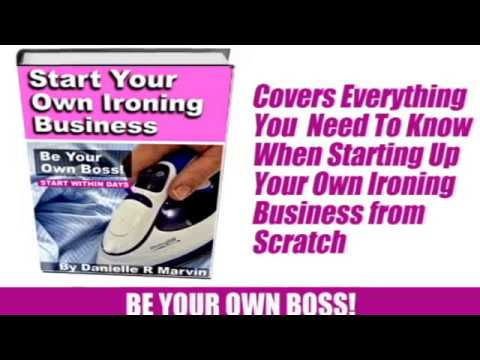 Start Your Own Business   Ironing Business