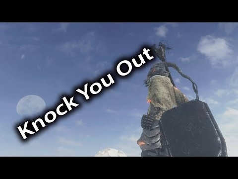 Knock You Out - Dark Souls 3