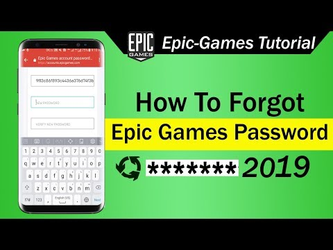 How To Forgot Epic Games Password 2019