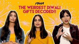 iDIVA - Desi Girls Talk About The Weird Diwali Gifts They Have Received | Happy Diwali