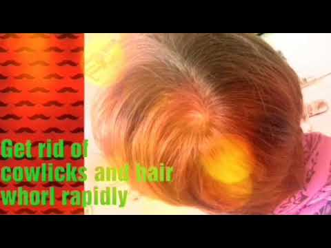 Get rid of cowlicks and hair whorls rapidly. (Extremely Powerful)