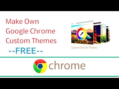 How To Make Own Google Chrome Custome Themes | Tech Orbis