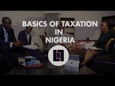 The Basics Of Taxation in Nigeria