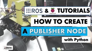 ROS Topics and RQT_GRAPH | Tutorial #2 | ROS and Raspberry