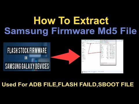 How To Extract Samsung Firmware MD5 File Help For ADB FILE,FLASHING FAILD,SBOOT FILE CREATE