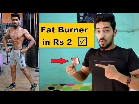 Indian cheapest Fat Burner in Rs 2 - 100% guaranteed result