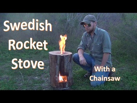 How to Build a Swedish Jet Stove (with a Chainsaw)
