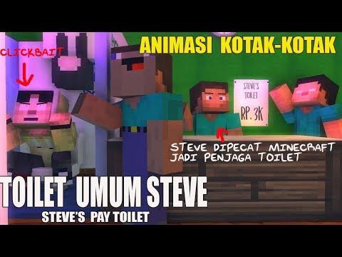 STEVE'S PAY TOILET, MINECRAFT ANIMATION