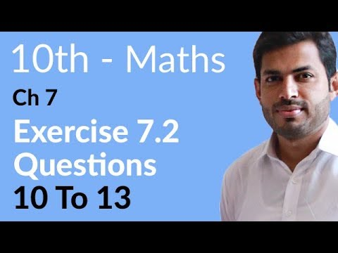 10th Class Maths solutions ,ch 7, lec 2, Exercise 7.2, Question no 10 to 13 -Matric Part 2
