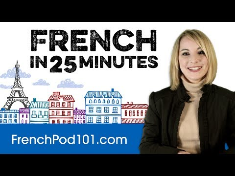 Learn French in 25 Minutes - ALL the Basics You Need