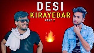 DESI KIRAYDAR PART 2- ELVISH YADAV