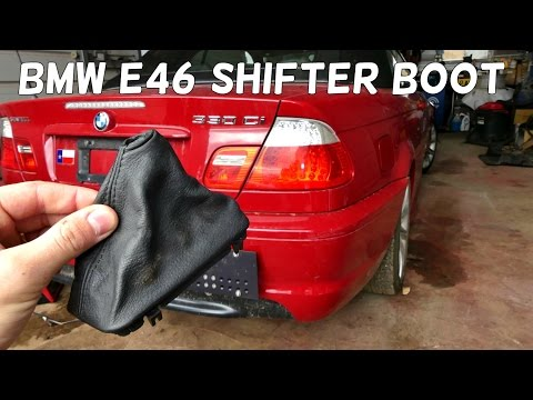 BMW E46 SHIFTER BOOT SHIFT LEATHER BOOT REMOVAL REPLACEMENT