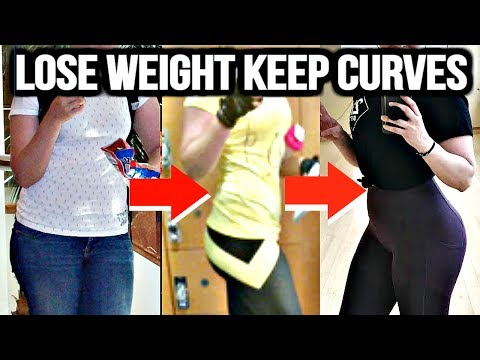 How To Lose Weight and Keep Your Curves | My Fat Loss Experience