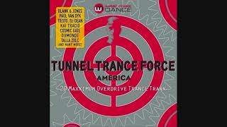Tunnel Trance Force America