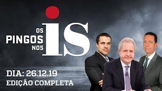 Os Pingos Nos Is - 26/12/19 - Juiz de Garantias / Lula indiciado / Porta dos Fundos