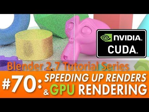 Blender 2.7 Tutorial #70: Speeding Up Cycles & GPU Rendering with CUDA #b3d