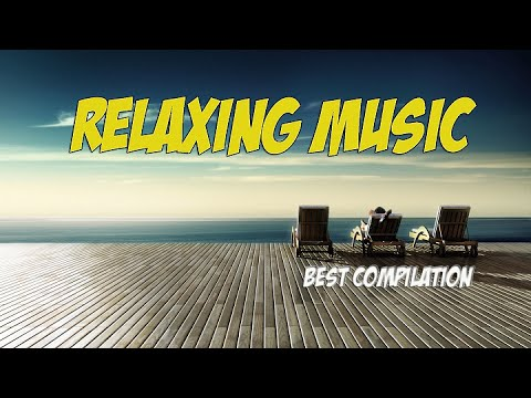 Relaxing Music Compilation