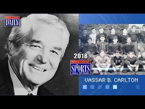 Vassar B. Carlton: 2018 Space Coast Sports Hall of Fame