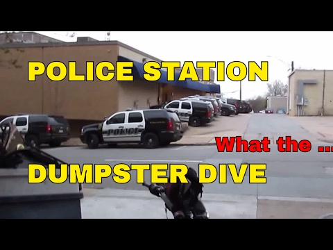 POLICE STATION DUMPSTER DIVING  Dive At The Cop Shop Dumpster Diving & The Cops what they Think Is..