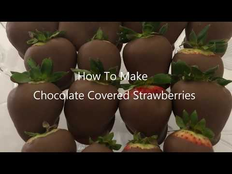 HOW TO MAKE CHOCOLATE COVERED STRAWBERRIES!!