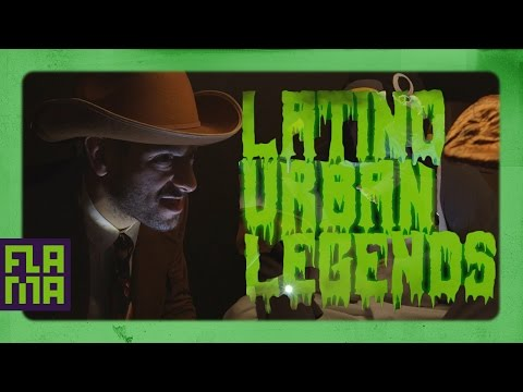 Latino Urban Legends