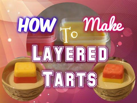 How to Make Layered Wax Tarts/Melts
