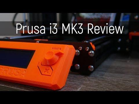 Original Prusa MK3 Review